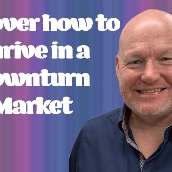 Thriving Downturn Market