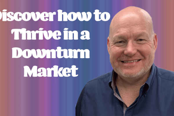 Thriving Downturn Market