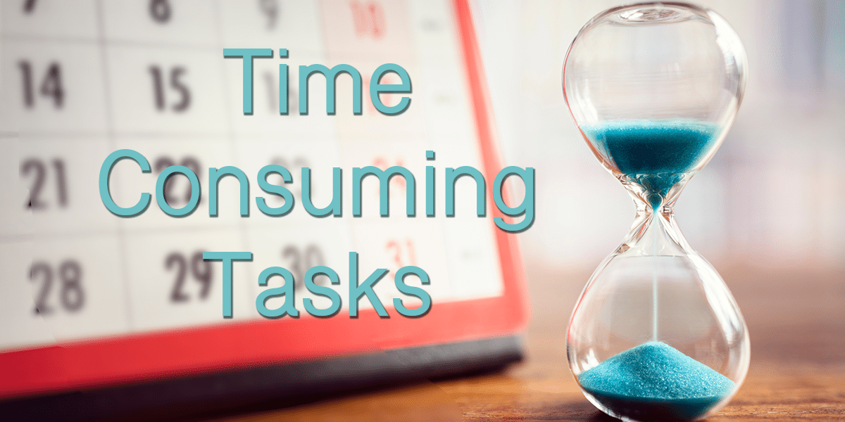Time Consuming Tasks