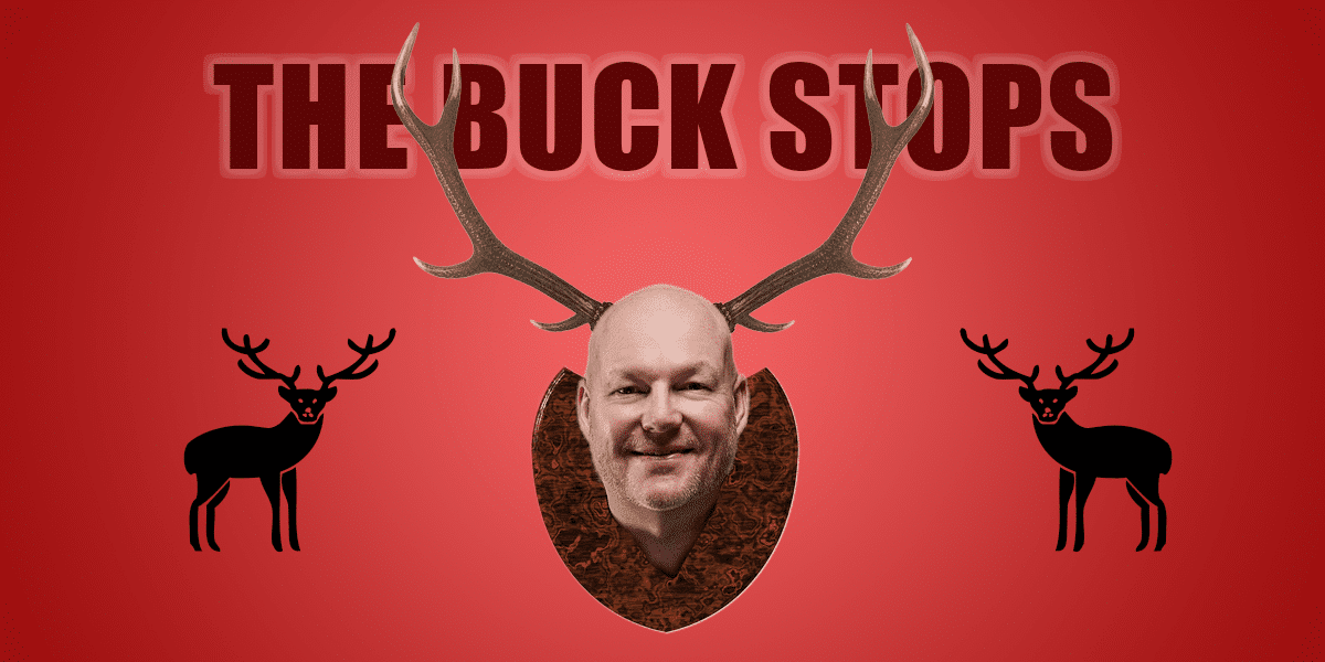 The buck stops where?