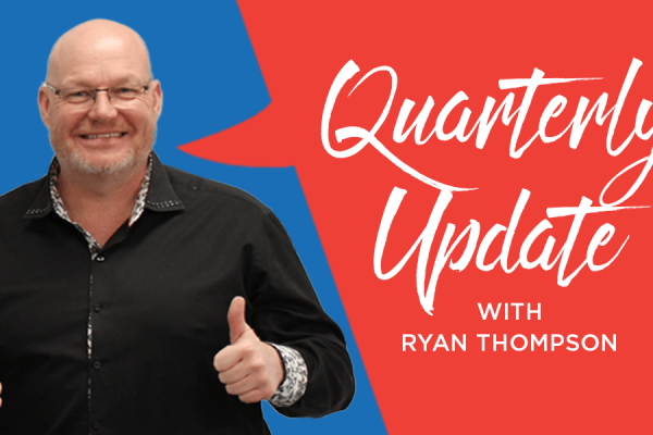 Quarterly Updates with Ryan Thompson